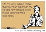 Expert On My Life